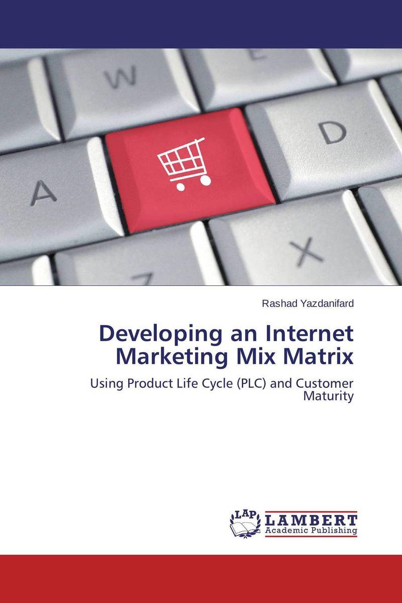 Developing an Internet Marketing Mix Matrix marketing