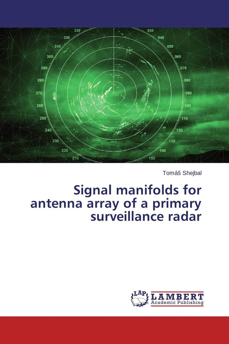 Signal manifolds for antenna array of a primary surveillance radar somatic hybridization as a primary cause of malignization