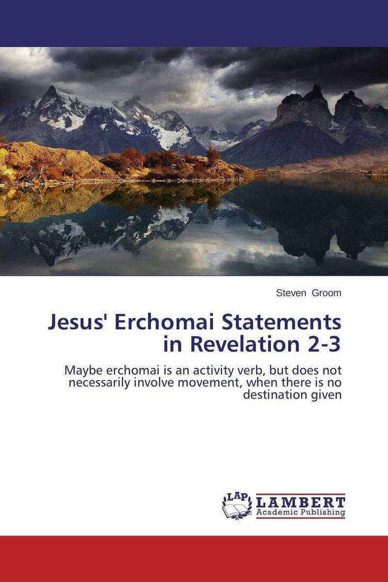 Jesus' Erchomai Statements in Revelation 2-3 the interpretations of symbols in revelation 12