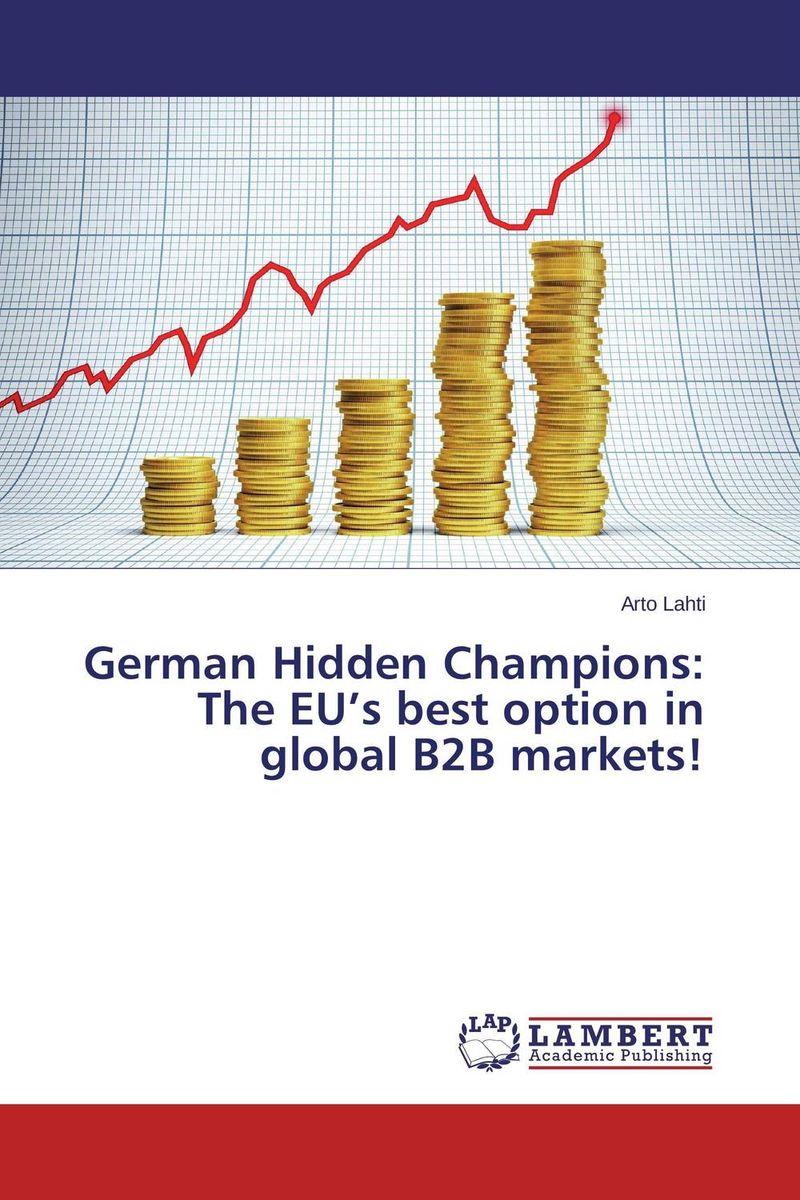 German Hidden Champions: The EU's best option in global B2B markets! видеоигра софтклаб zanzarah the hidden portal