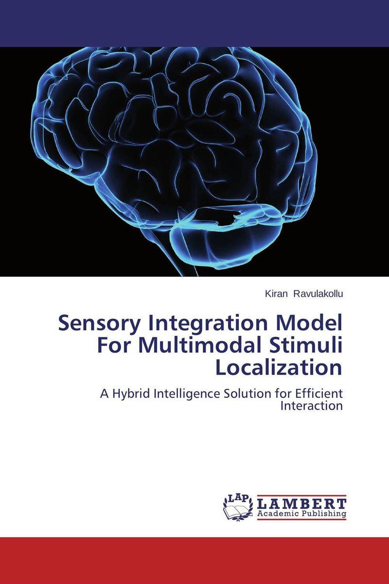 Sensory Integration Model For Multimodal Stimuli Localization the integration of ethnic kazakh oralmans into kazakh society