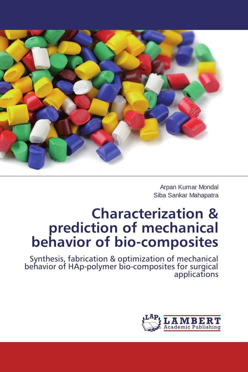Characterization & prediction of mechanical behavior of bio-composites purnima sareen sundeep kumar and rakesh singh molecular and pathological characterization of slow rusting in wheat