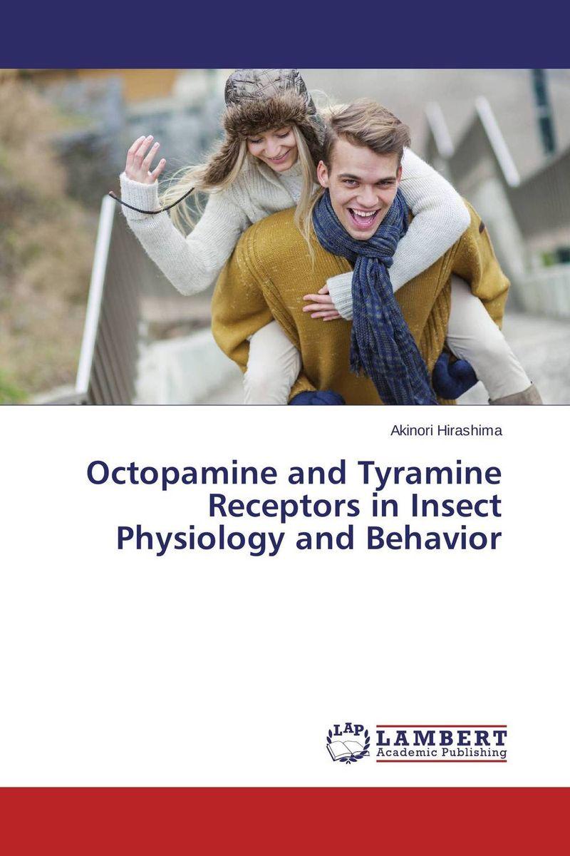Octopamine and Tyramine Receptors in Insect Physiology and Behavior духи pheromone 85 sexy life духи pheromone 85