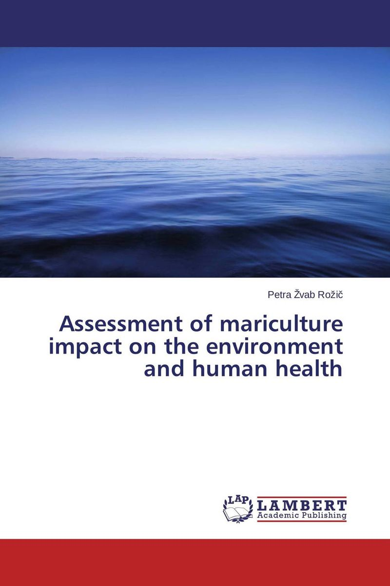 Assessment of mariculture impact on the environment and human health impact of the handicraft industry on the environment