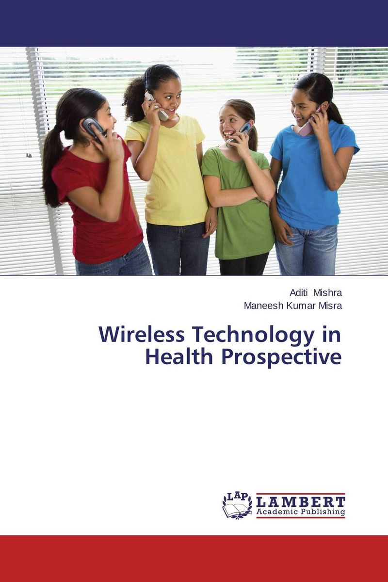 Wireless Technology in Health Prospective mobile technology for children