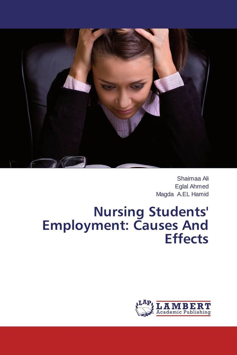 Nursing Students' Employment: Causes And Effects environmental literacy of undergraduate college students