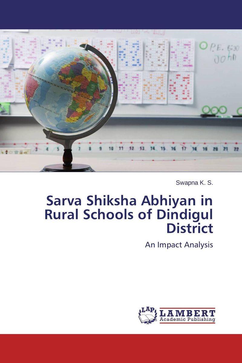 купить Sarva Shiksha Abhiyan in Rural Schools of Dindigul District недорого
