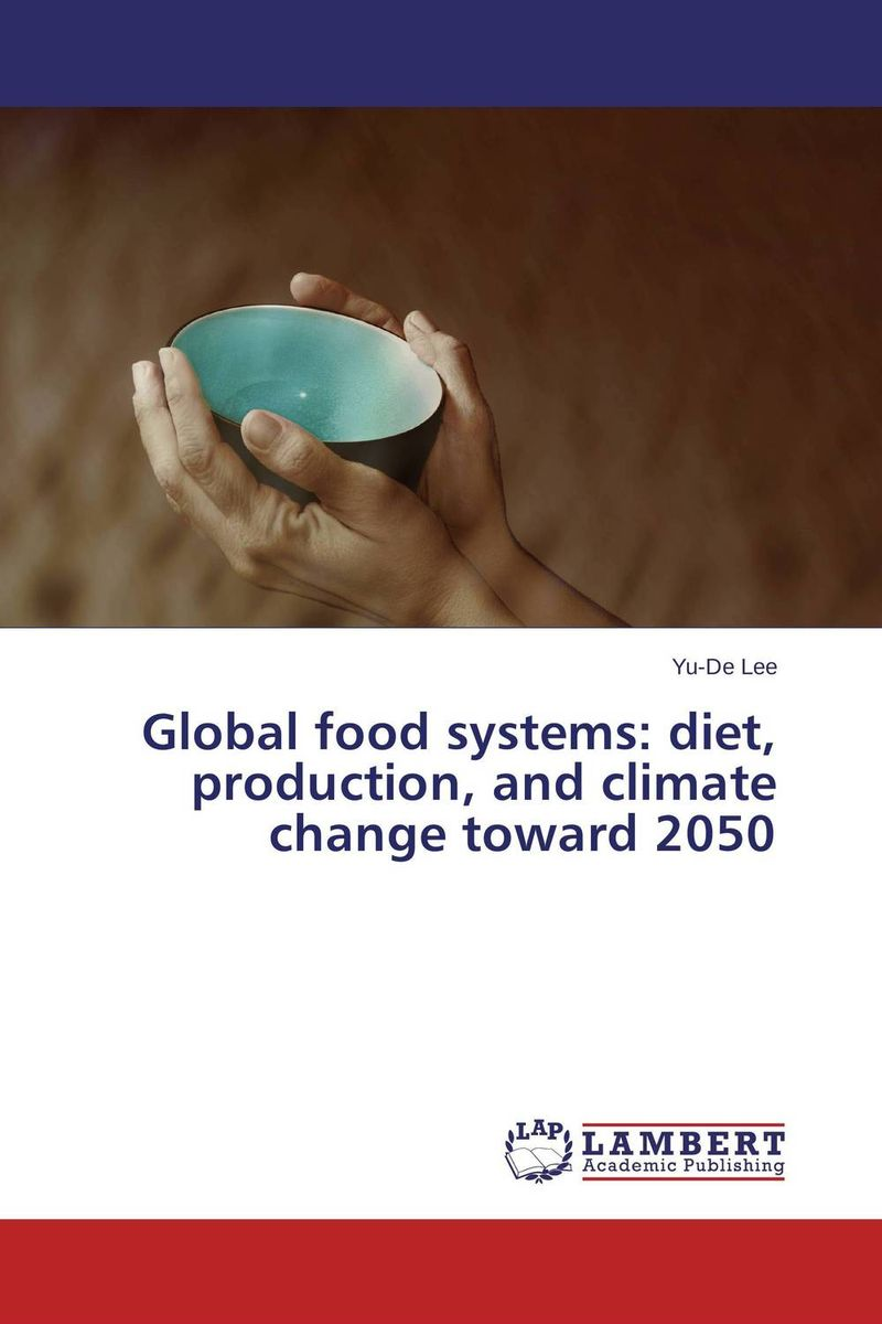 Global food systems: diet, production, and climate change toward 2050 prasanta kumar hota and anil kumar singh synthetic photoresponsive systems