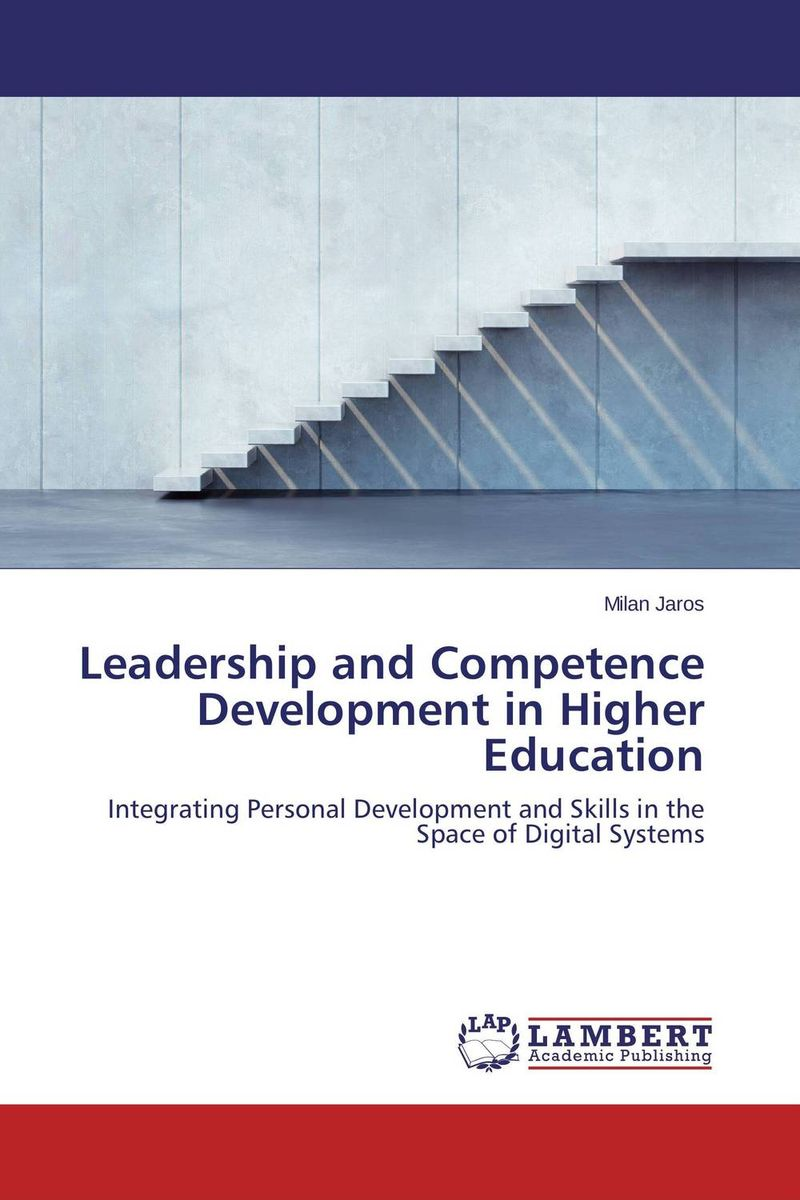 Leadership and Competence Development in Higher Education driven to distraction
