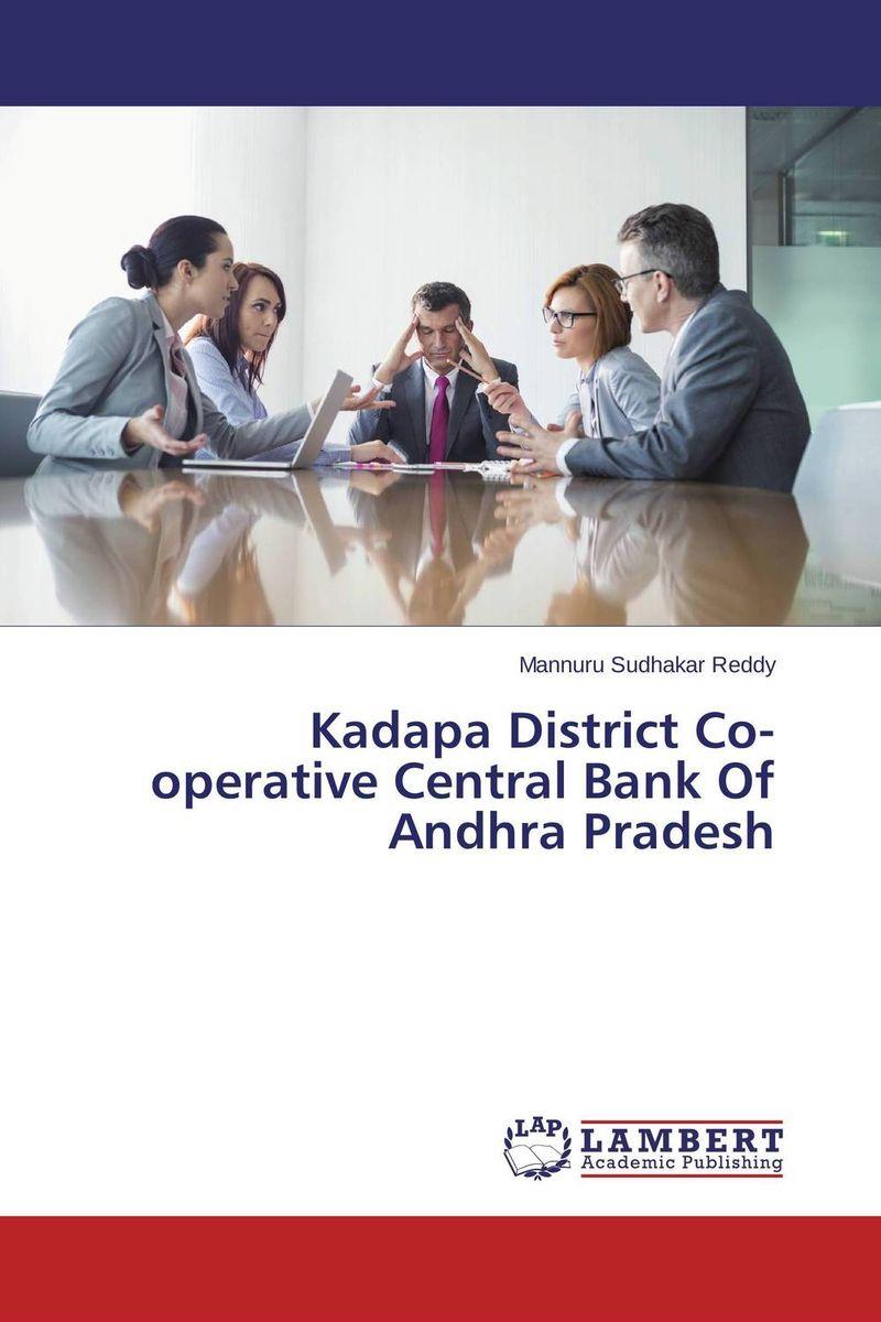 Kadapa District Co-operative Central Bank Of Andhra Pradesh morusu siva sankar financial analysis of the tirupati co operative bank limited