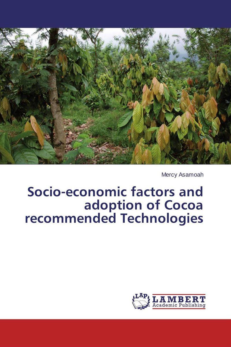 Socio-economic factors and adoption of Cocoa recommended Technologies family planning communication socio cultural & economic factors