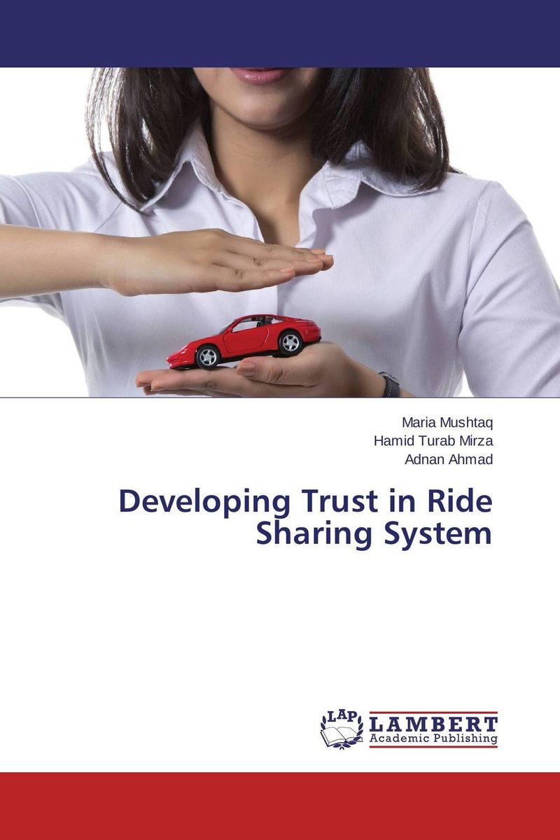 Developing Trust in Ride Sharing System a van soest explaining subjective well being the role of victimization trust health and social norms