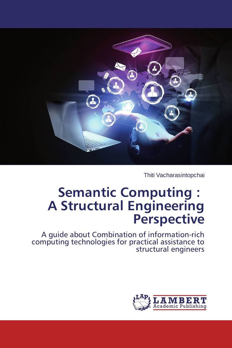 Semantic Computing : A Structural Engineering Perspective