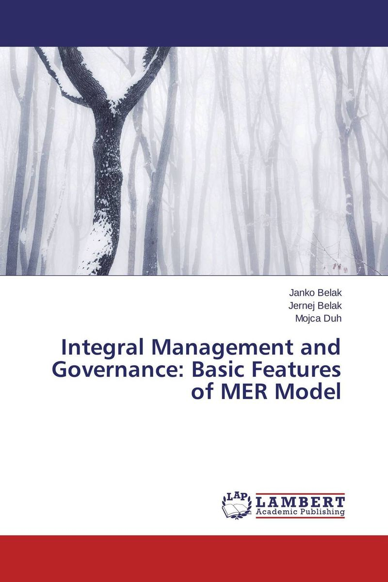 Integral Management and Governance: Basic Features of MER Model corporate governance and firm value