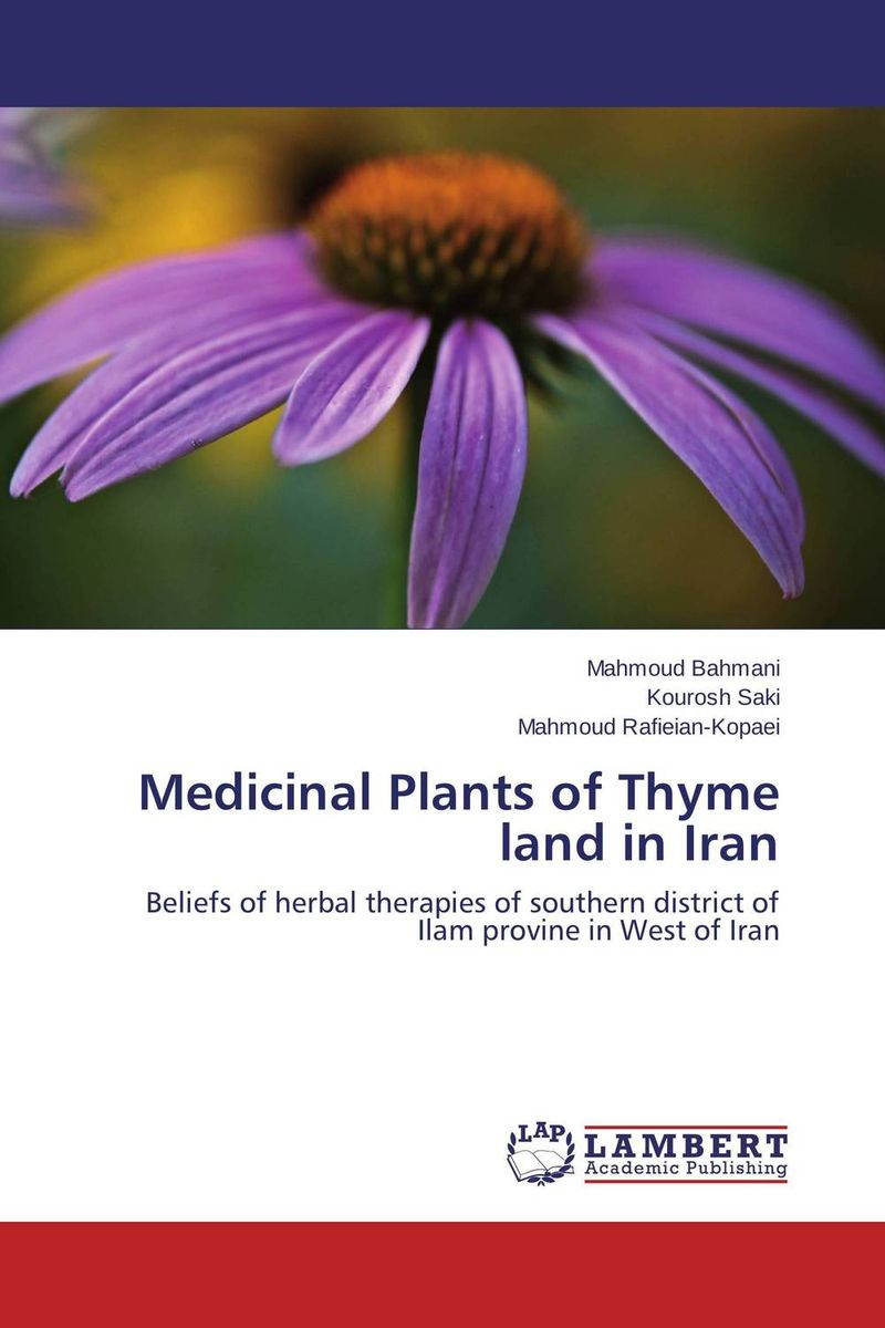 Medicinal Plants of Thyme land in Iran george varghese diana john and solomon habtemariam medicinal plants for kidney stone a monograph