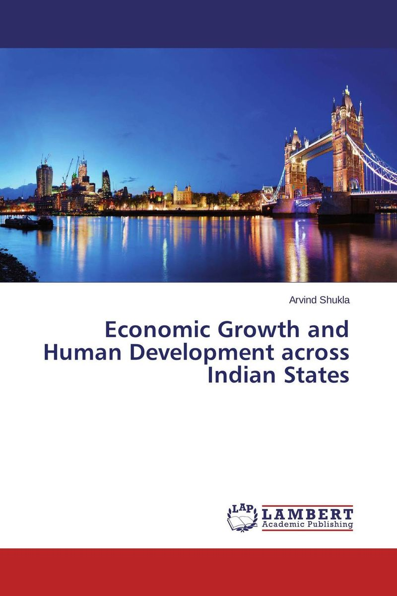 Economic Growth and Human Development across Indian States economic methodology