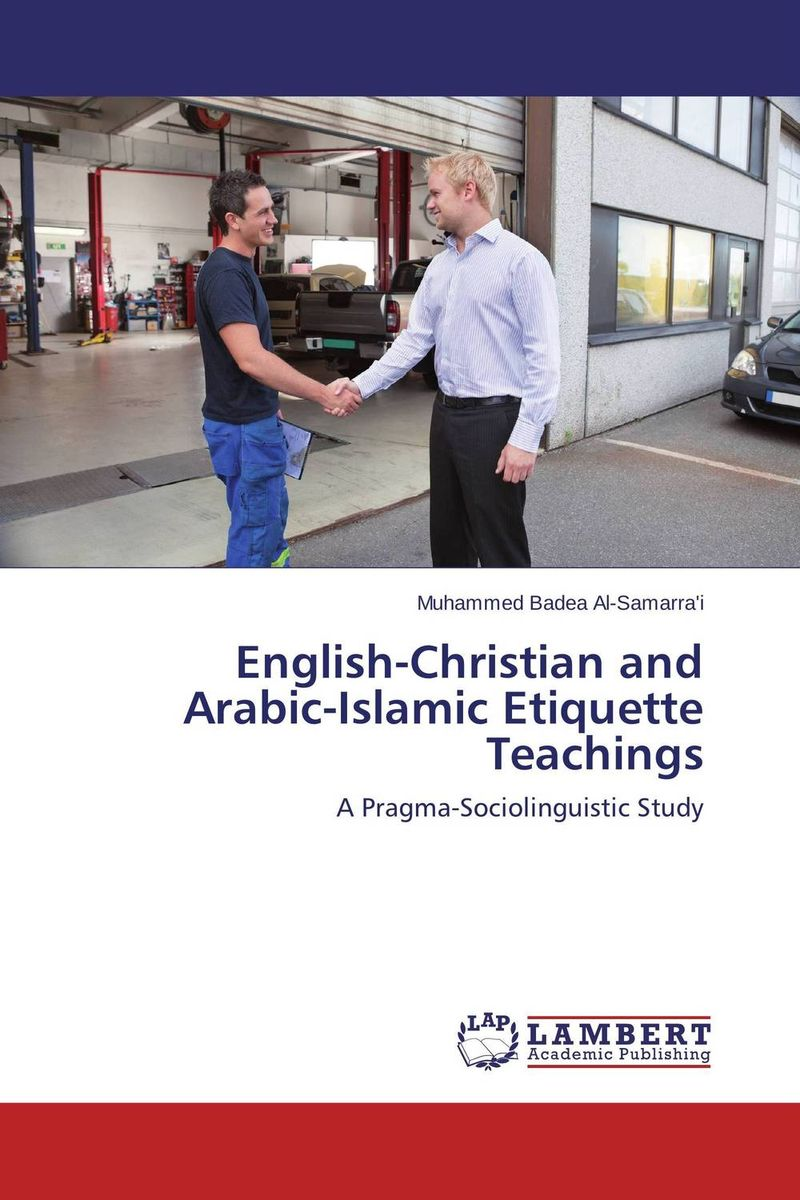 English-Christian and Arabic-Islamic Etiquette Teachings the role of absurdity within english humour