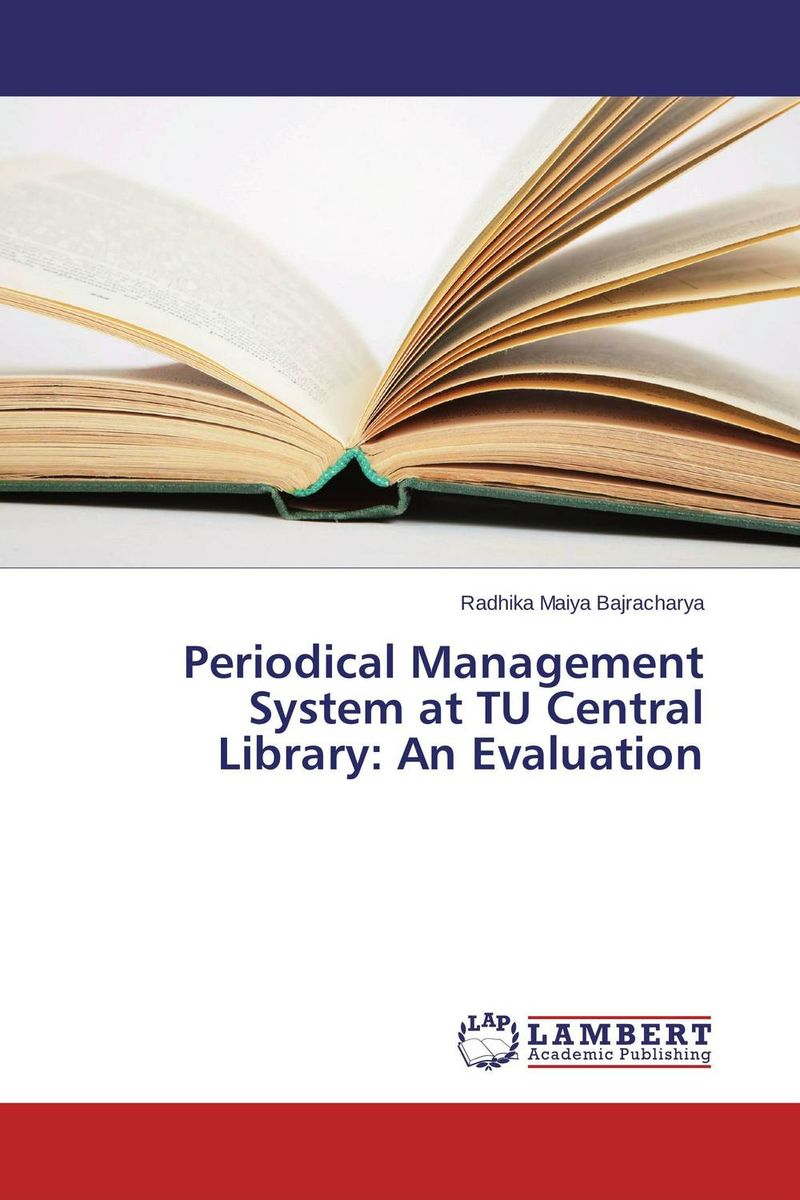 Periodical Management System at TU Central Library: An Evaluation a decision support tool for library book inventory management