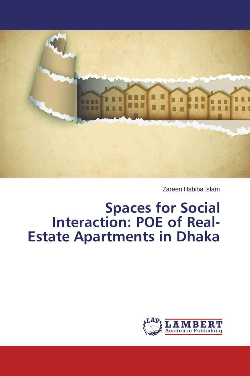 Spaces for Social Interaction: POE of Real-Estate Apartments in Dhaka great spaces home extensions лучшие пристройки к дому