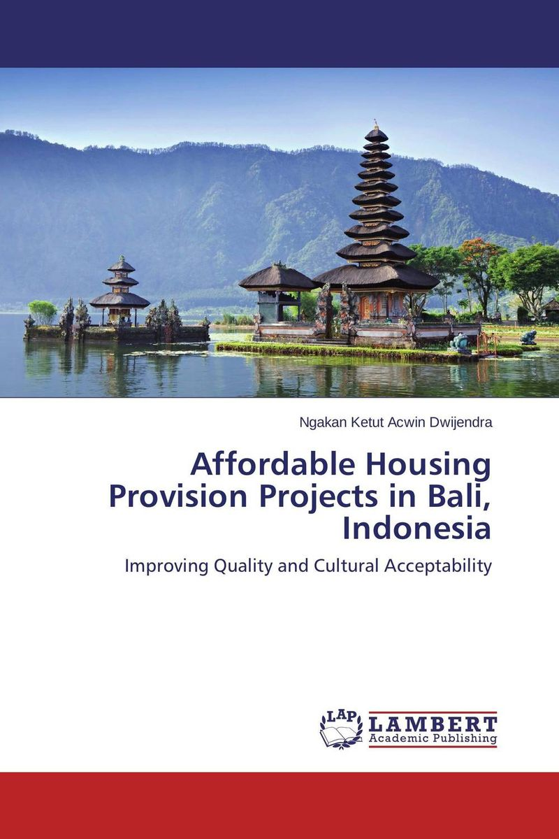 все цены на Affordable Housing Provision Projects in Bali, Indonesia онлайн