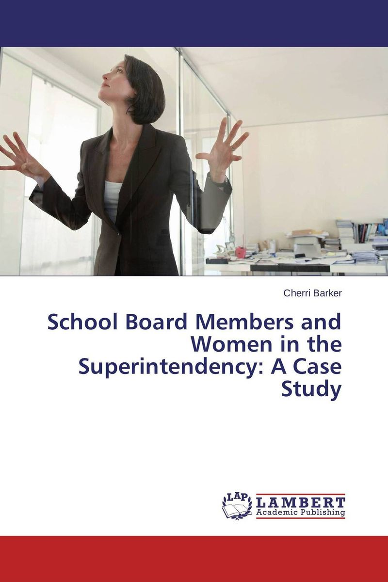 School Board Members and Women in the Superintendency: A Case Study utensils moxibustion box moxa tank querysystem cauterize wormwood box