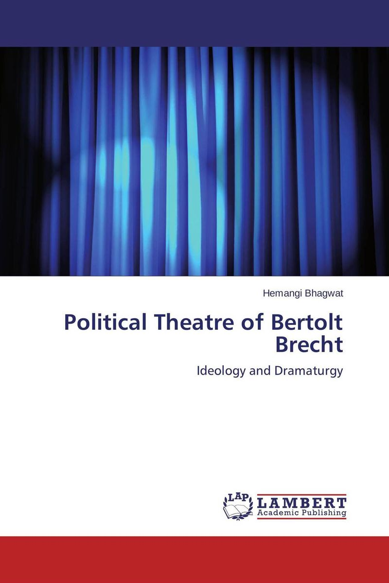 Political Theatre of Bertolt Brecht theatre and museums
