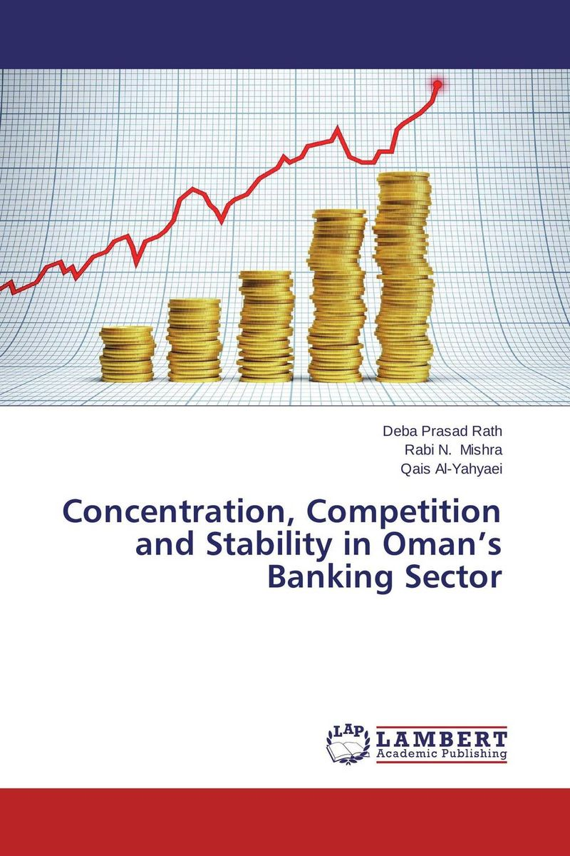 Concentration, Competition and Stability in Oman's Banking Sector
