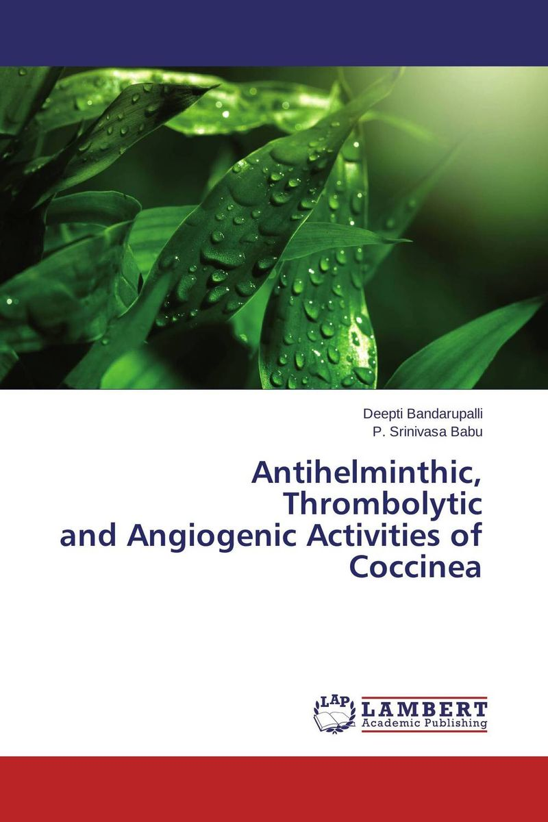 Antihelminthic, Thrombolytic and Angiogenic Activities of Coccinea