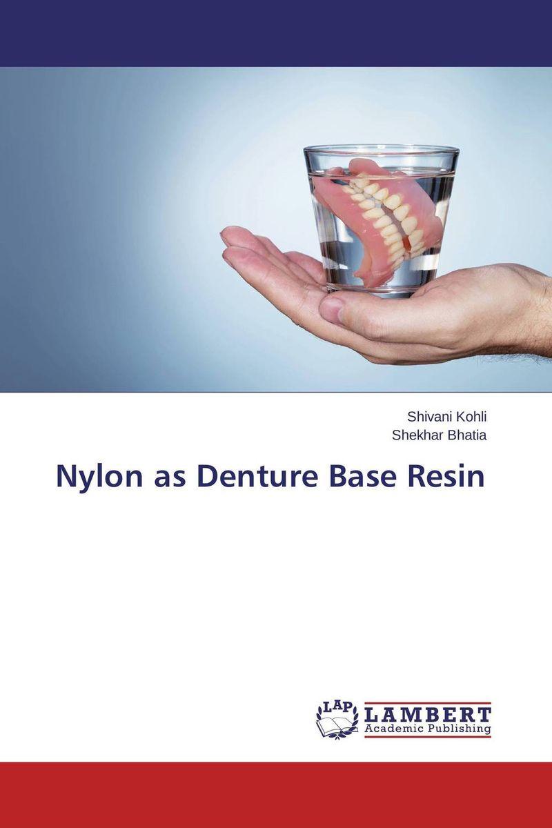 Nylon as Denture Base Resin krati jain pooja arora and yashpal singh dental implant biomaterials