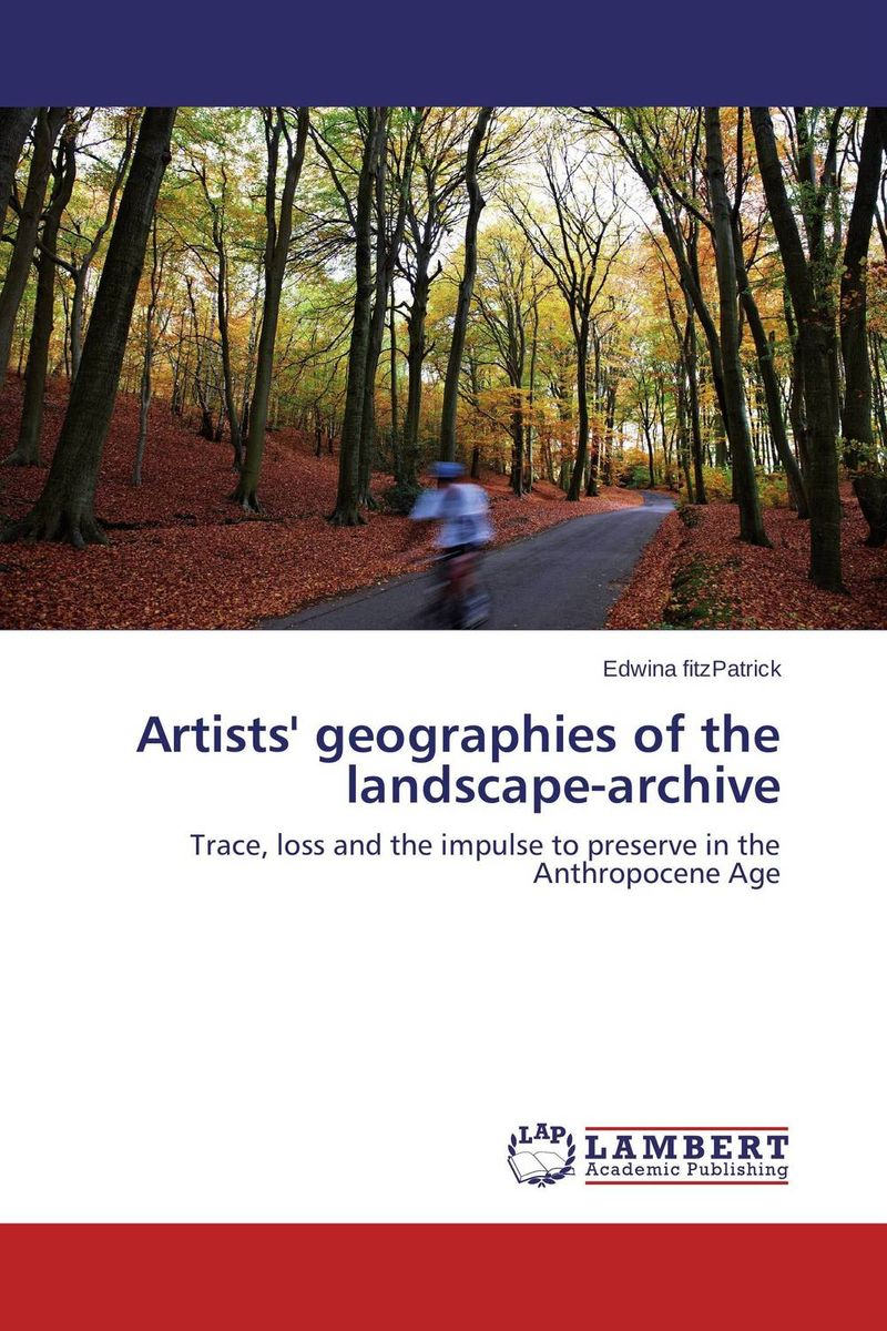 Artists' geographies of the landscape-archive oates j the lost landscape a writter s coming of age