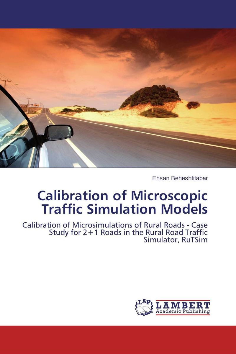 Calibration of Microscopic Traffic Simulation Models cd smokie the other side of the road new extended version