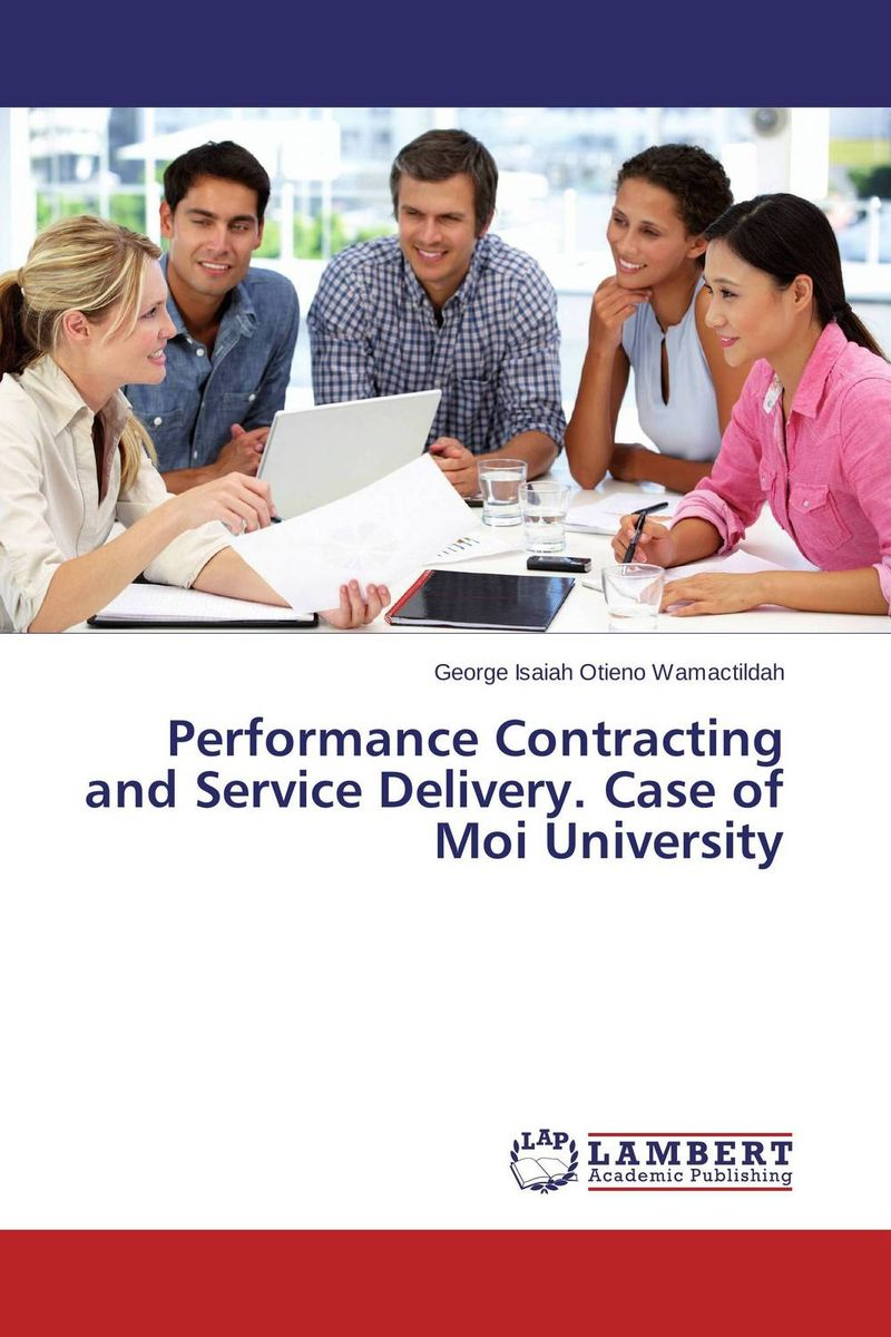 Performance Contracting and Service Delivery. Case of Moi University pris involvement in service delivery of mch care in west bengal