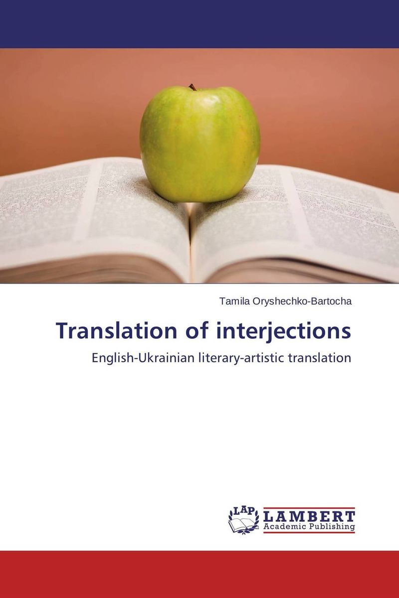 Translation of interjections the translation of figurative language