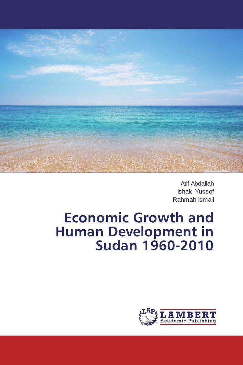 Economic Growth and Human Development in Sudan 1960-2010