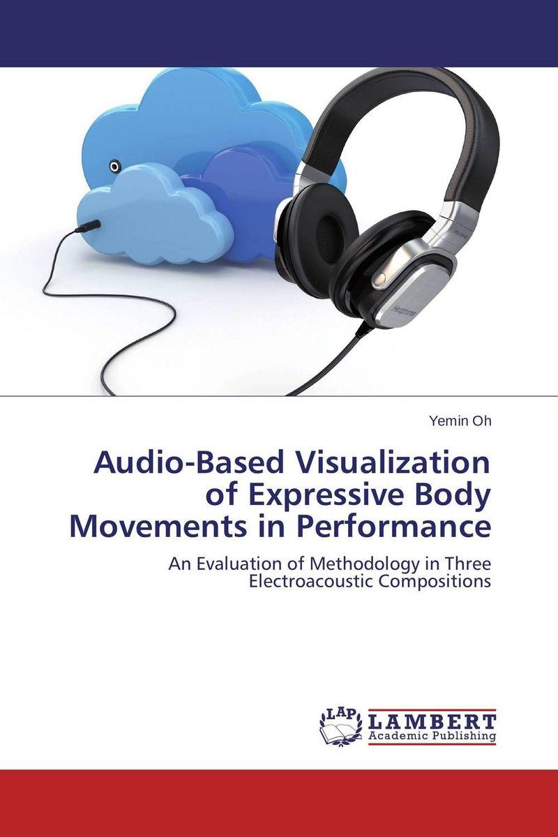 Audio-Based Visualization of Expressive Body Movements in Performance ayesha faisal surface visualization using rational bi quadratic spline functions