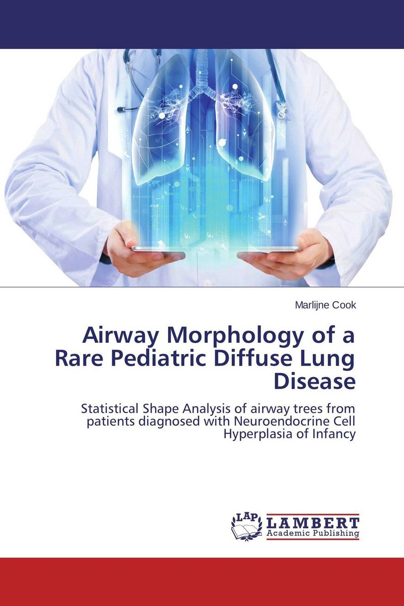 Airway Morphology of a Rare Pediatric Diffuse Lung Disease iwonna dubicka margaret o keeffe english for international tourism pre intermediate workbook without key сd
