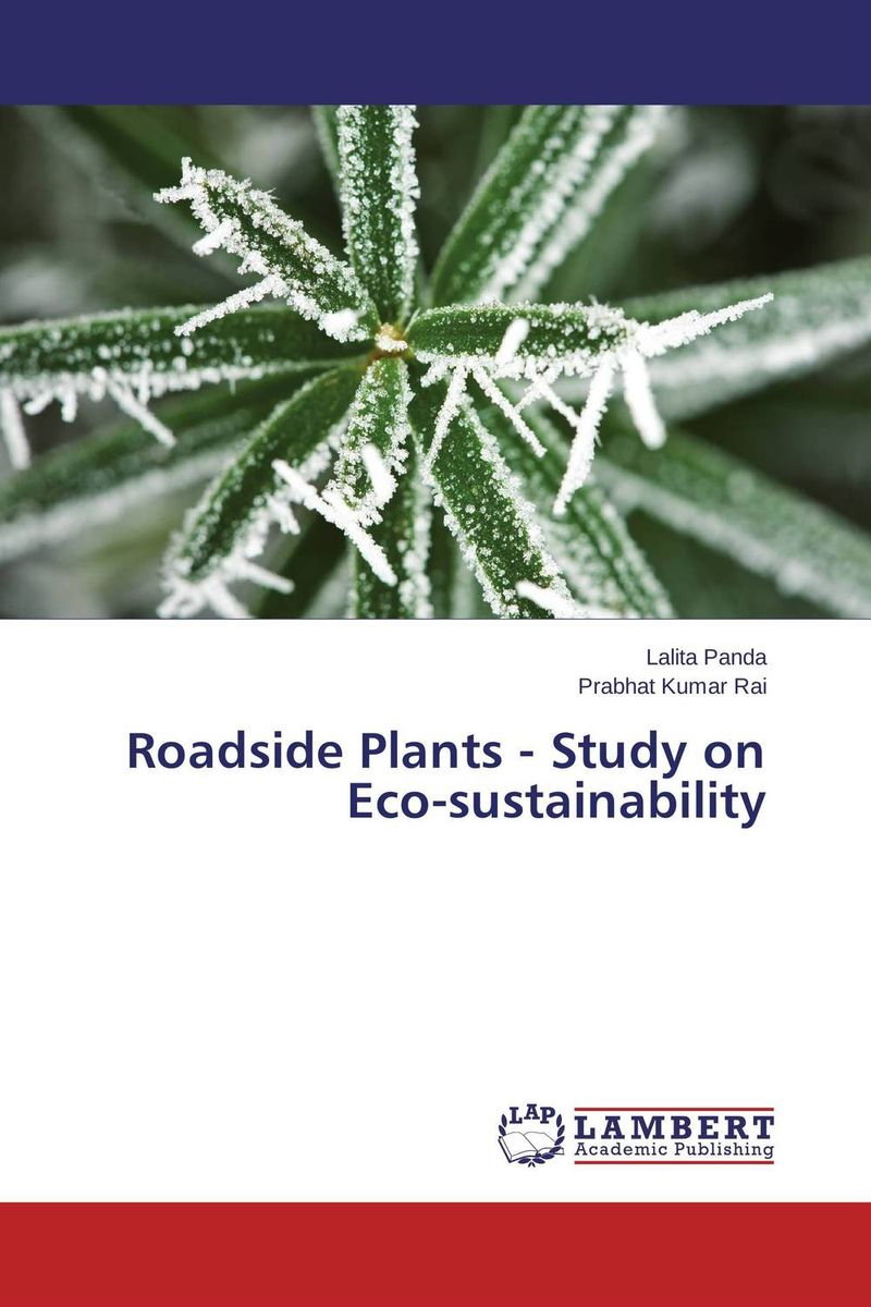 Roadside Plants - Study on Eco-sustainability effect of air pollution on roadside plants from pune city india