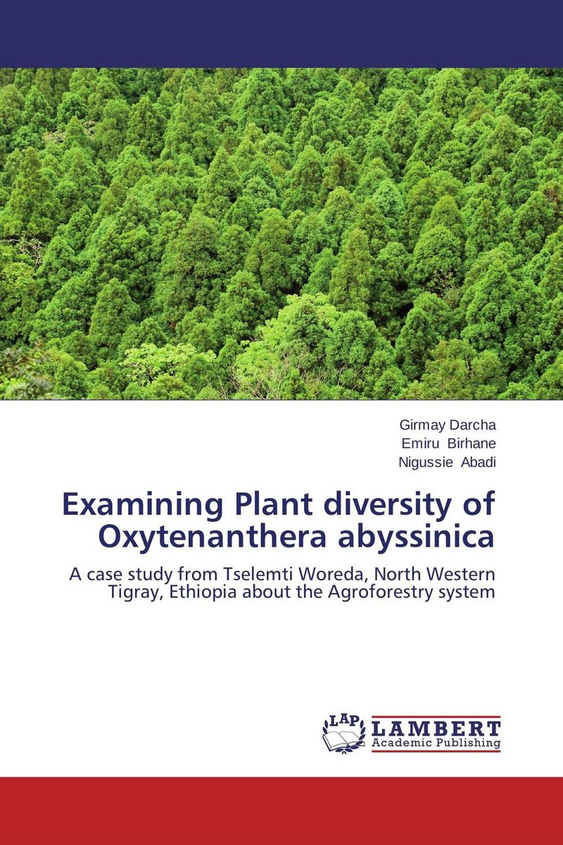 Examining Plant diversity of Oxytenanthera abyssinica higher than the eagle soars a path to everest