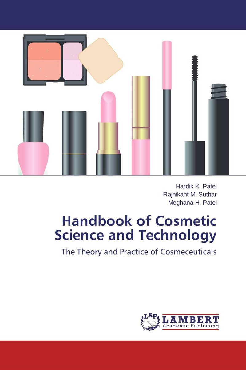 Handbook of Cosmetic Science and Technology handbook of the exhibition of napier relics and of books instruments and devices for facilitating calculation