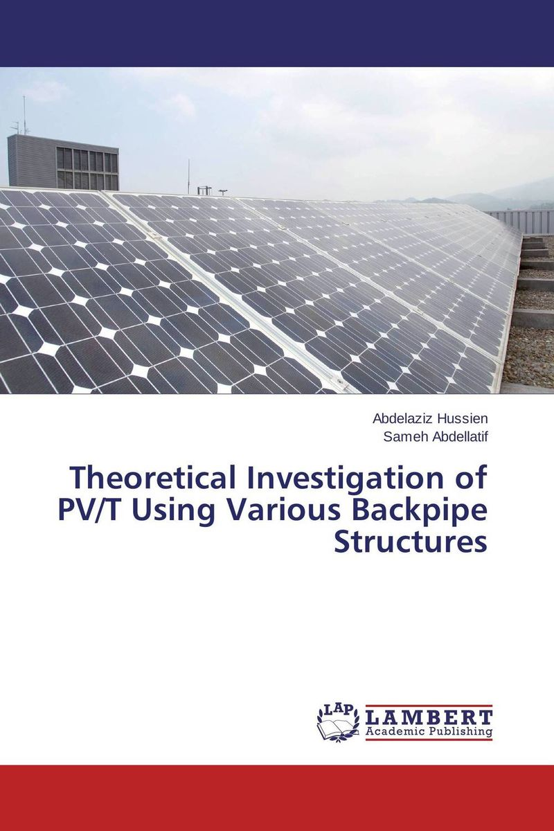 Theoretical Investigation of PV/T Using Various Backpipe Structures comparison of global fisheries' efficiency levels using meta frontier