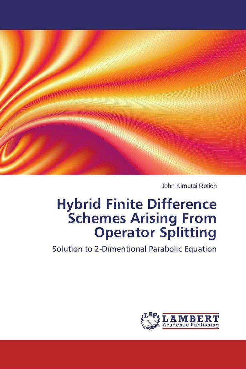 Hybrid Finite Difference Schemes Arising From Operator Splitting напильник united states nicholson nicholson 10 06034