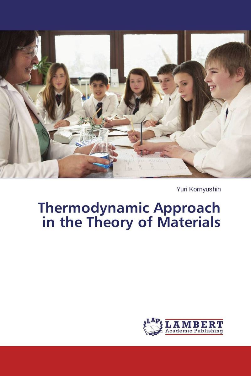 Thermodynamic Approach in the Theory of Materials