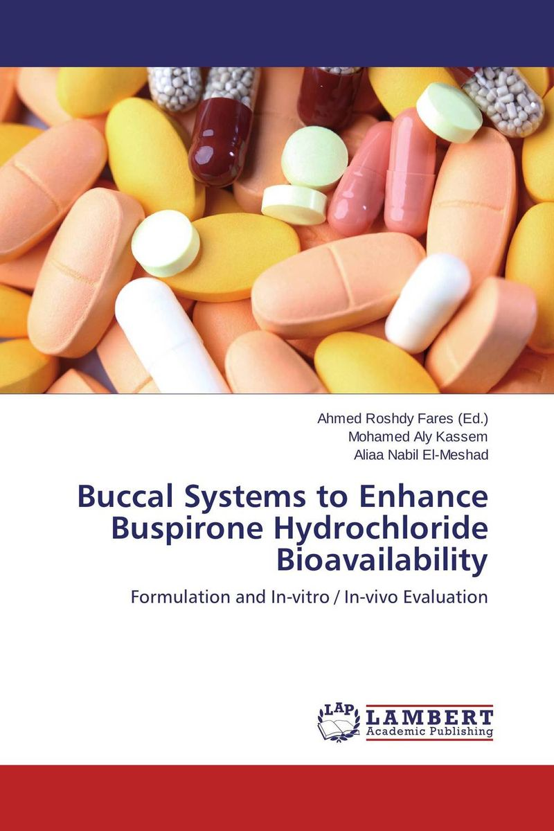 Buccal Systems to Enhance Buspirone Hydrochloride Bioavailability muhammad usman mahmood ahmad and asadullah madni pharmacokinetics and bioavailability of silymarin