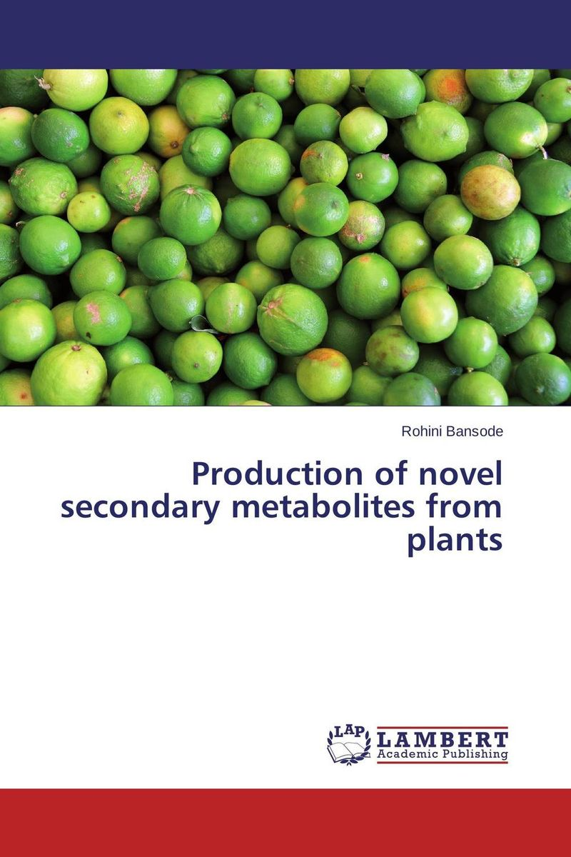 Production of novel secondary metabolites from plants richard j cole handbook of secondary fungal metabolites 3 volume set