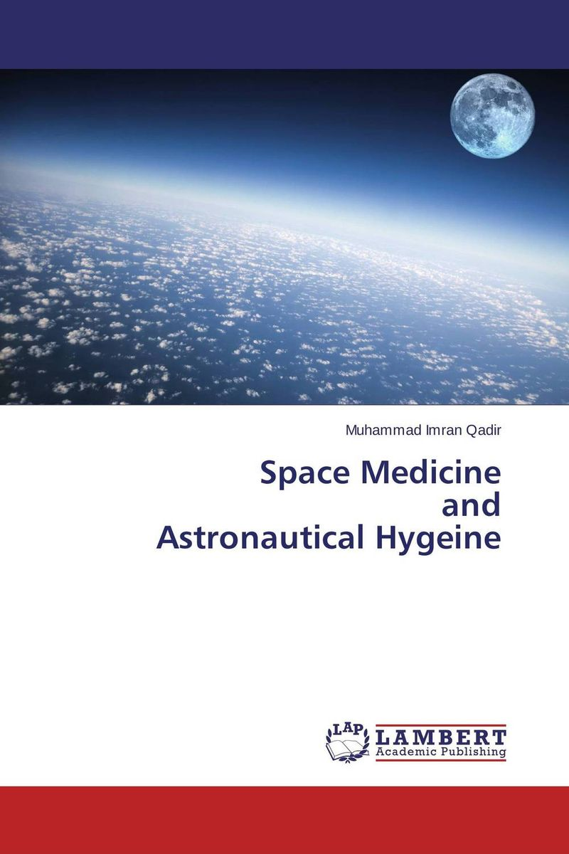 Space Medicine and Astronautical Hygeine isaac asimov s guide to earth and space