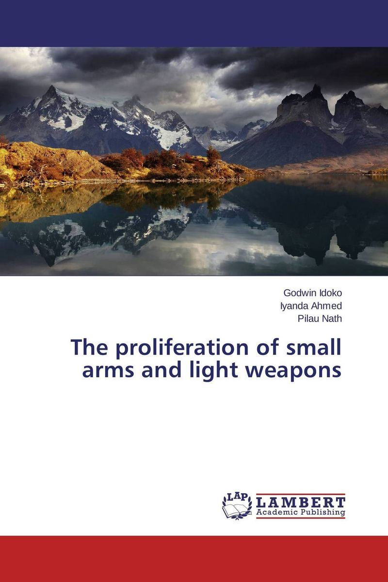 The proliferation of small arms and light weapons secret weapons – defenses of insects spiders scorpions and other many–legged creatures