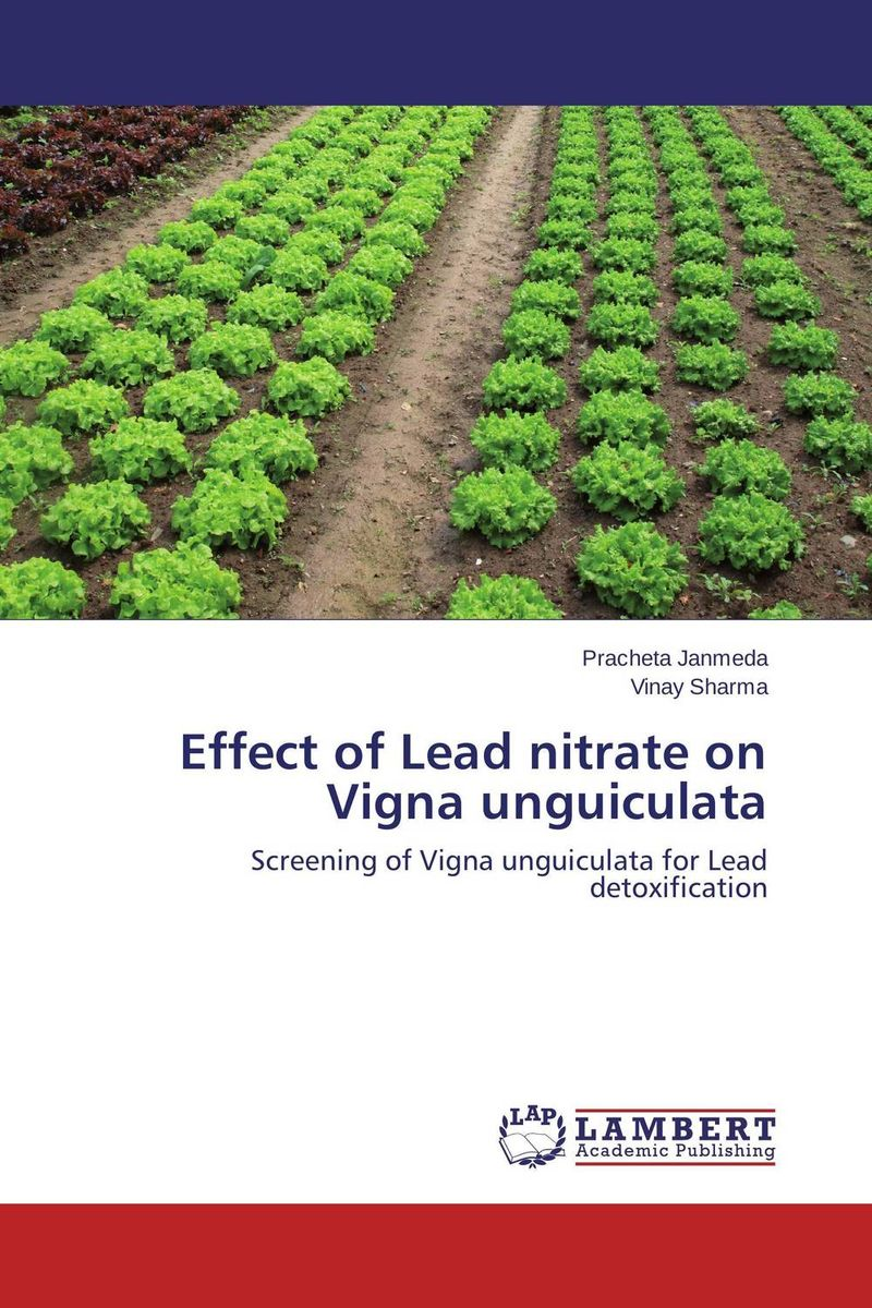 Effect of Lead nitrate on Vigna unguiculata marwan a ibrahim effect of heavy metals on haematological and testicular functions