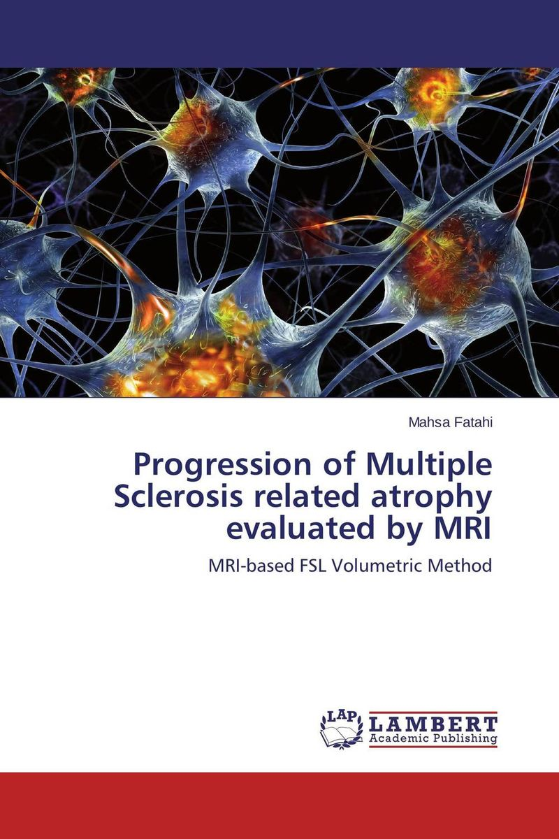 цены Progression of Multiple Sclerosis related atrophy evaluated by MRI