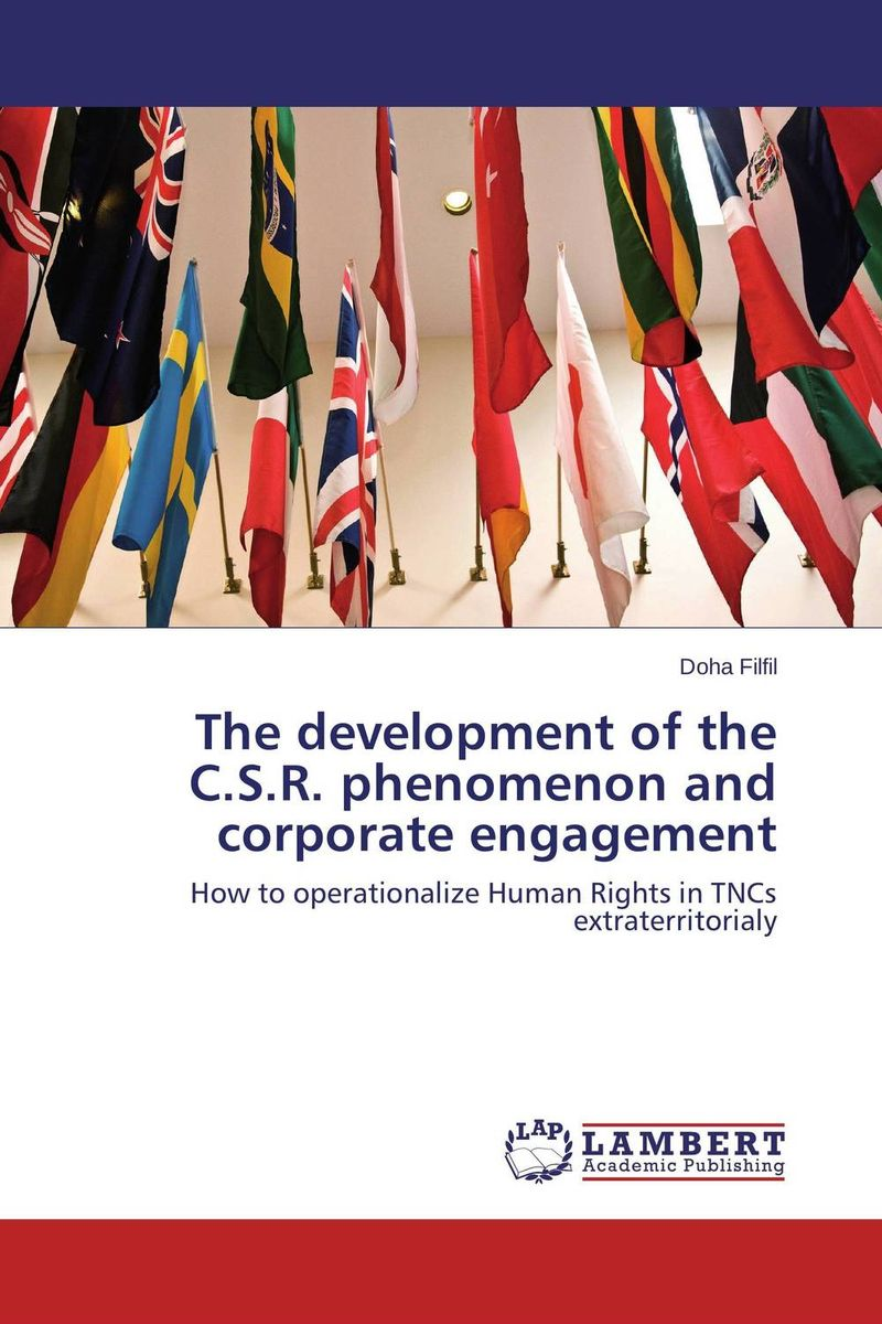 The development of the C.S.R. phenomenon and corporate engagement affair of state an