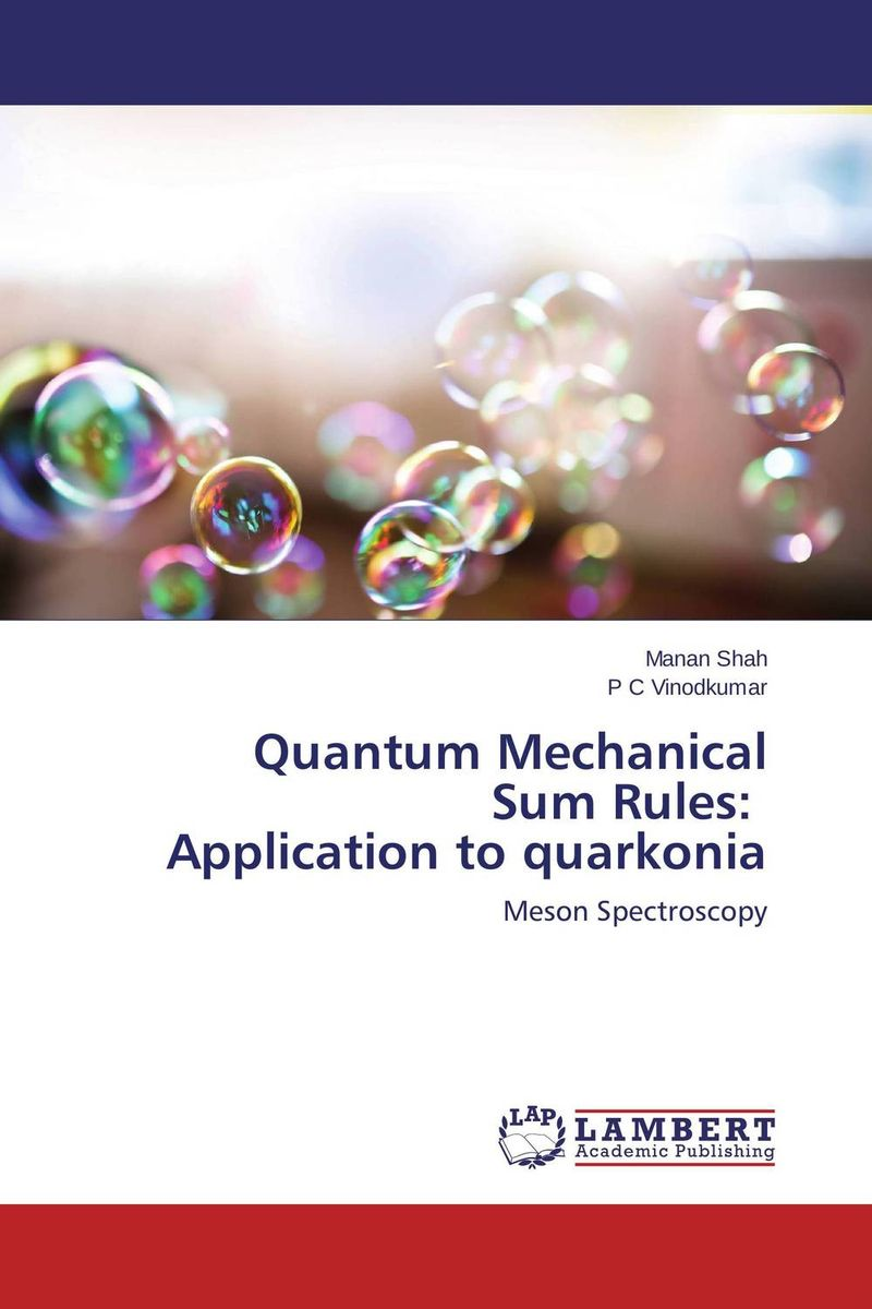 Quantum Mechanical Sum Rules: Application to quarkonia quantum field theory and the standard model